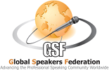 GSF - Global Speakers Federation; Advancing the Professional Speaking Community Worldwide
